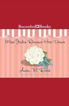 Miss Julia Renews Her Vows, Ann B. Ross