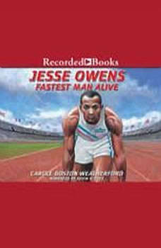 Jesse Owens: Fastest Man Alive, Carole Weatherford