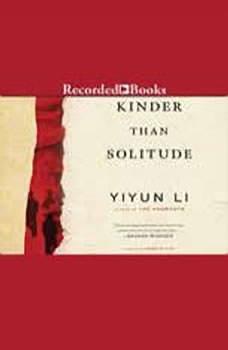 Kinder Than Solitude, Yiyun Li