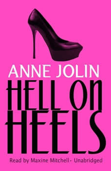 Hell on Heels, Anne Jolin