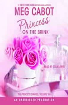 The Princess Diaries, Volume VIII: Princess on the Brink, Meg Cabot