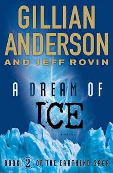 A Dream of Ice: EarthEnd Saga #2, Gillian Anderson