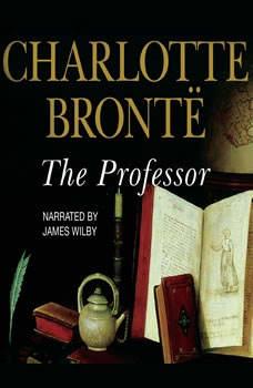 The Professor, Charlotte Bront