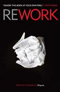 Rework, Jason Fried