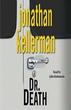 Dr. Death: An Alex Delaware Novel An Alex Delaware Novel, Jonathan Kellerman