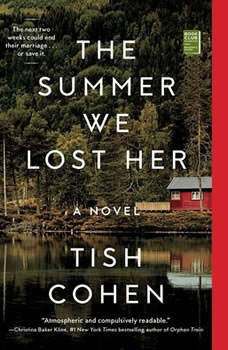The Summer We Lost Her, Tish Cohen