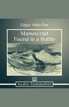 Manuscript Found in a Bottle, Edgar Allan Poe