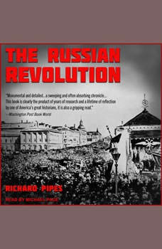 The Russian Revolution, Richard Pipes