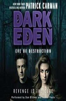 Dark Eden: Eve of Destruction, Patrick Carman
