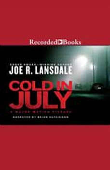 Cold in July, Joe R. Lansdale