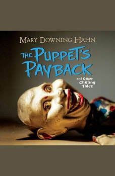 Puppet's Payback, The: and Other Chilling Tales, Mary Downing Hahn