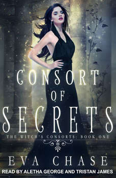 Consort of Secrets: A Paranormal Reverse Harem Novel, Eva Chase