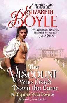 The Viscount Who Lived Down the Lane: Rhymes With Love, Elizabeth Boyle