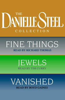 Danielle Steel Value Collection: Fine Things, Jewels, Vanished Fine Things, Jewels, Vanished, Danielle Steel