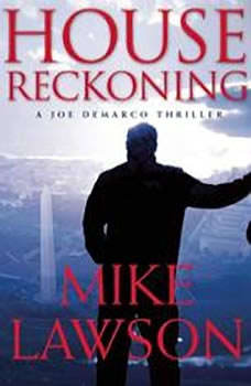 House Reckoning: A Joe DeMarco Thriller, Mike Lawson