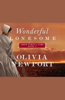 Wonderful Lonesome, Olivia Newport