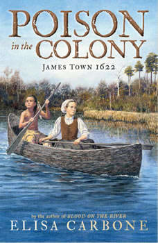 Poison in the Colony: James Town 1622, Elisa Carbone