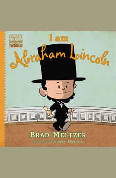 I am Abraham Lincoln, Brad Meltzer