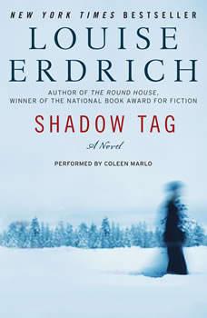 Shadow Tag: A Novel, Louise Erdrich