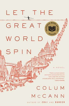 Let the Great World Spin, Colum McCann