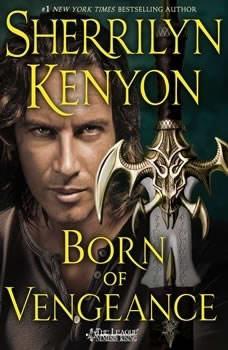Born of Vengeance: The League: Nemesis Rising The League: Nemesis Rising, Sherrilyn Kenyon