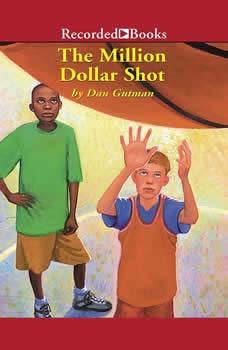 The Million Dollar Shot, Dan Gutman