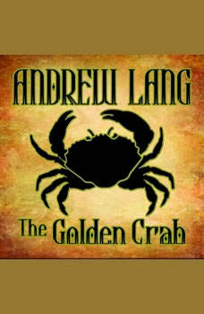 The Golden Crab, Andrew Lang