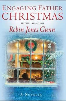 Engaging Father Christmas, Robin Jones Gunn
