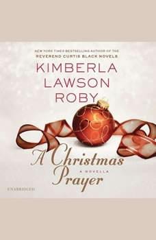 A Christmas Prayer, Kimberla Lawson Roby