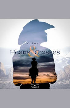 Hearts and Crosses, O. Henry