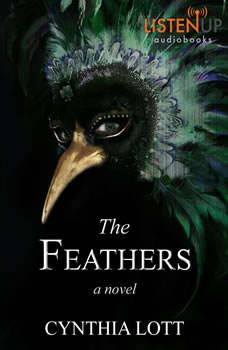 The Feathers, Cynthia Lott