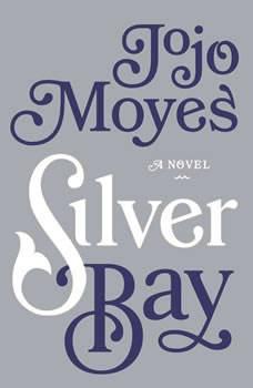 Silver Bay, Jojo Moyes