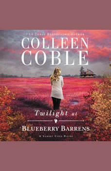 Twilight at Blueberry Barrens, Colleen Coble