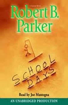 School Days, Robert B. Parker