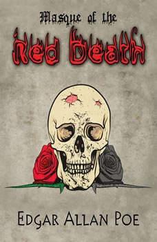 Masque of the Red Death, Edgar Allan Poe