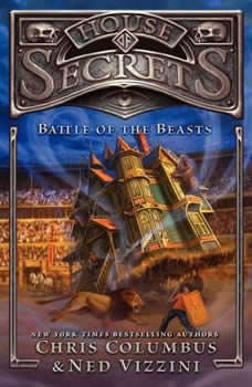 House of Secrets: Battle of the Beasts, Chris Columbus