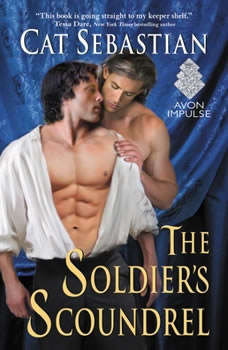The Soldier's Scoundrel, Cat Sebastian