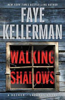 Walking Shadows: A Decker/Lazarus Novel, Faye Kellerman