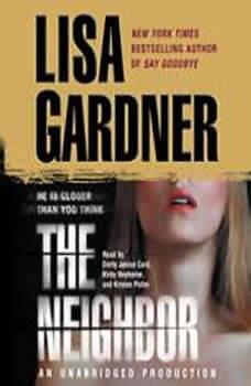 The Neighbor: A Detective D. D. Warren Novel, Lisa Gardner
