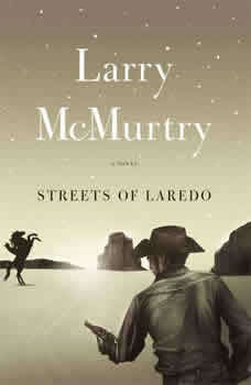 Streets Of Laredo , Larry McMurtry