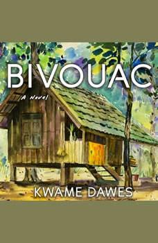 Bivouac, Kwame Dawes