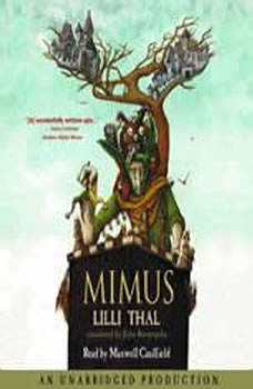 Mimus, Lilli Thal