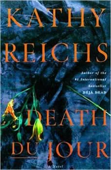 Death Du Jour, Kathy Reichs