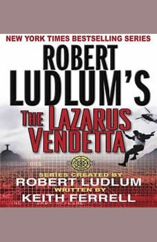 Robert Ludlum's The Lazarus Vendetta: A Covert-One Novel A Covert-One Novel, Robert Ludlum