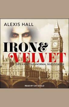 Iron & Velvet, Alexis Hall