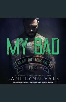 My Bad, Lani Lynn Vale