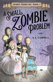 A Small Zombie Problem, K.G. Campbell