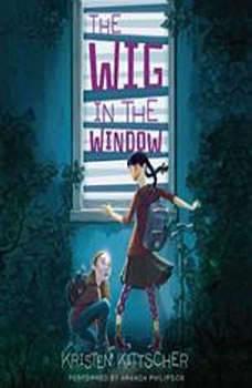 The Wig in the Window, Kristen Kittscher