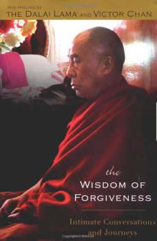 The Wisdom of Forgiveness, H. H. Dalai Lama