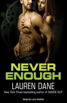 Never Enough, Lauren Dane